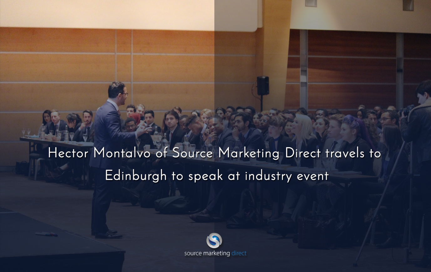 Hector Montalvo of Source Marketing Direct travels to Edinburgh to speak at industry event