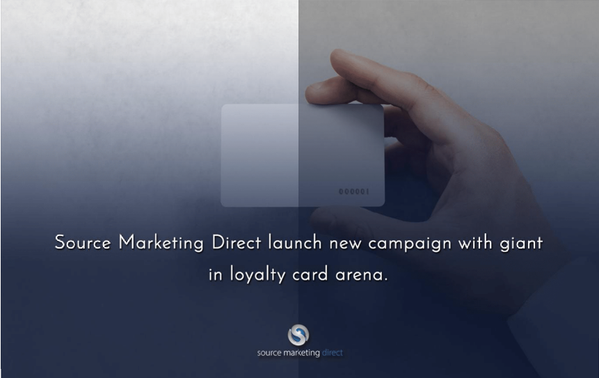 Source Marketing Direct launch new campaign with giant in loyalty card arena.