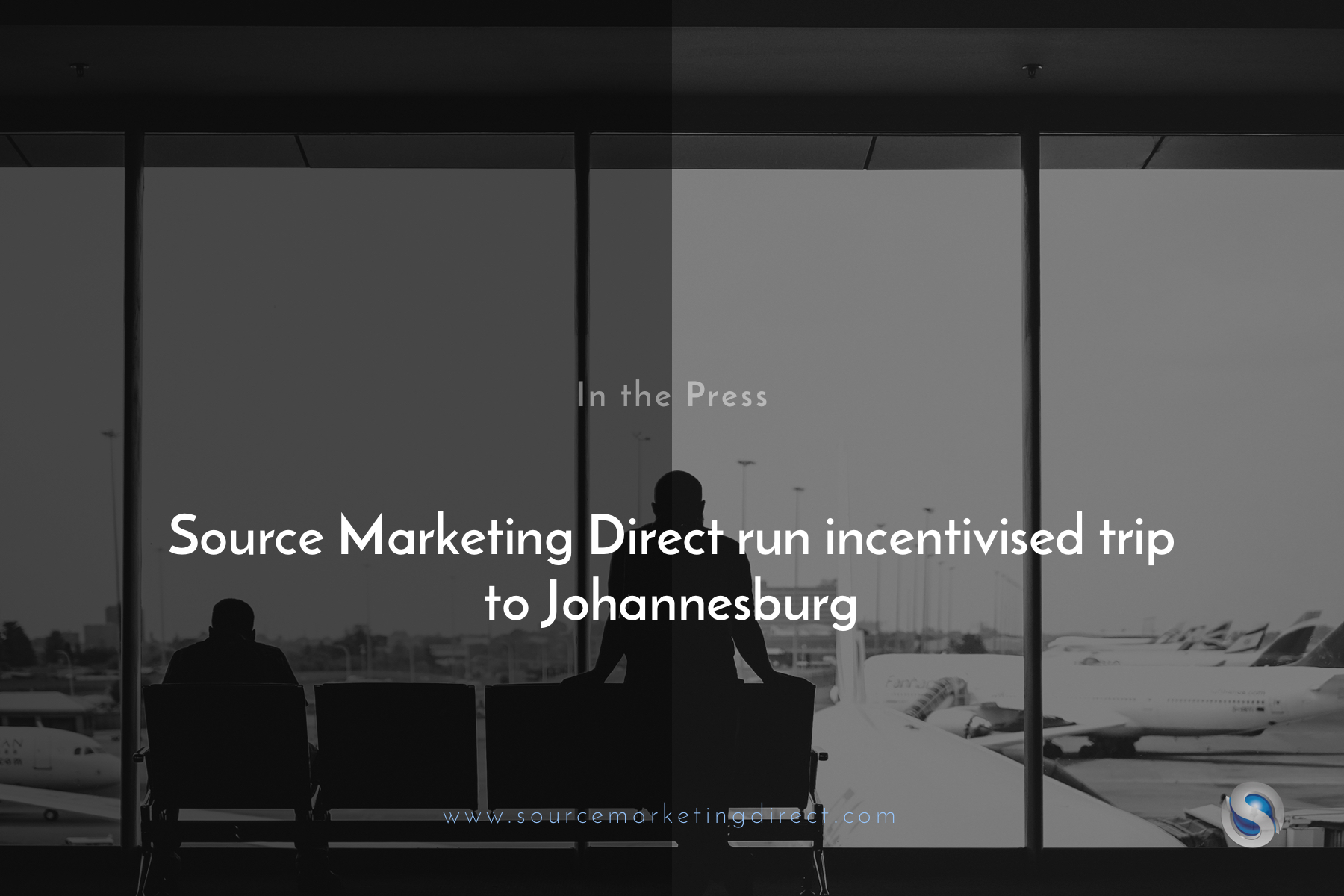 Source Marketing Direct run incentivised trip to Johannesburg