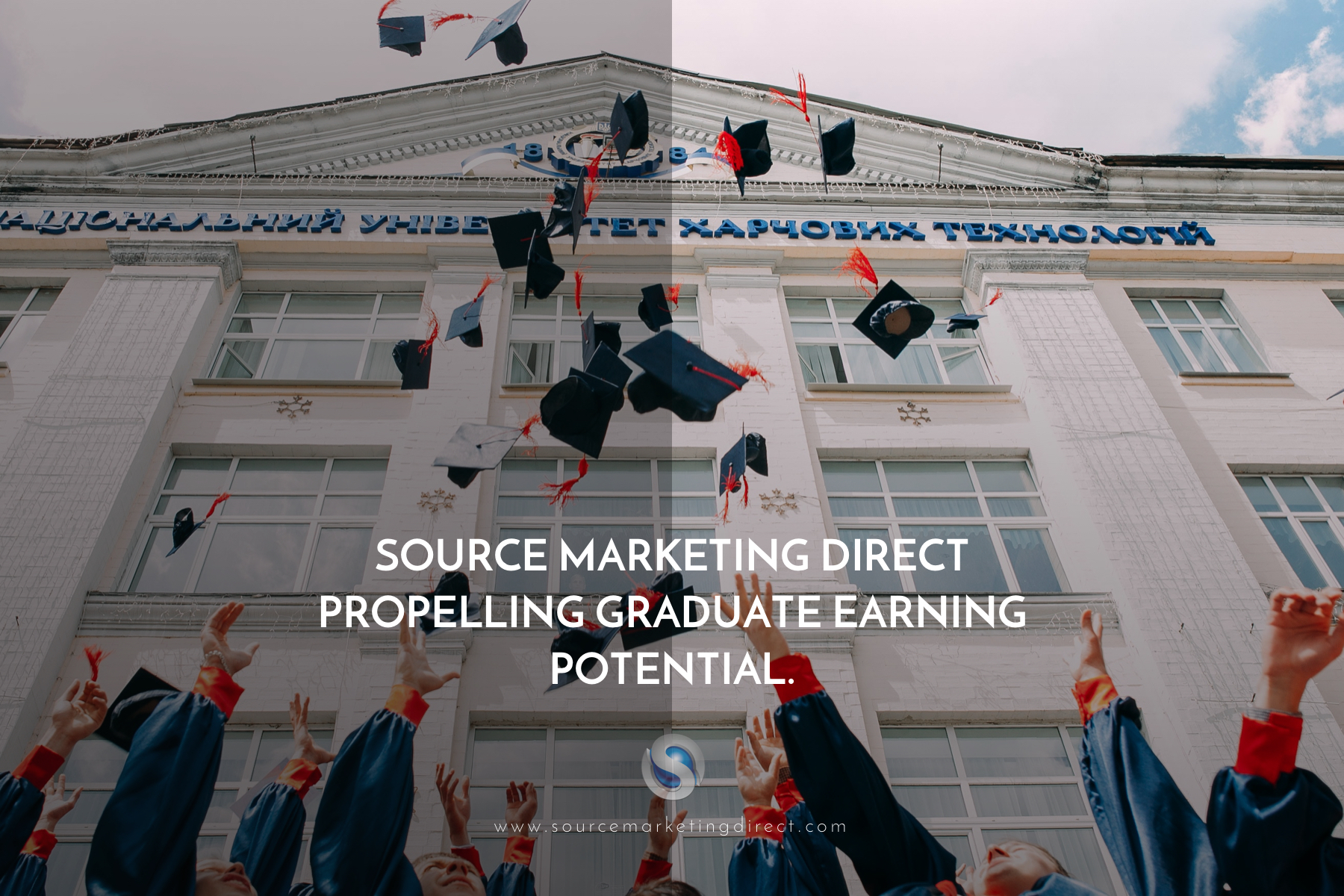 Source Marketing Direct propelling graduate earning potential.